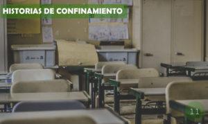 Historia de confinamiento / 11