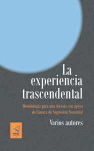"Review of ""Transcendental Experience – Methodology for an Ascesis supported by a Chamber of Sensory Suppression"", a book by several authors"