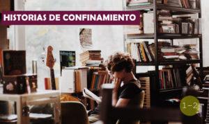 Historias de confinamiento / 1-2