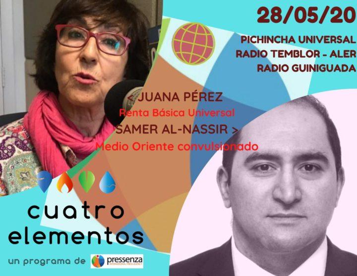 Cuatro Elementos del 28/05/2020 Medio Oriente y Renta Básica Universal
