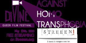 Omo-Transfobia, Divine Queer Film Festival e Streeen: streeming gratuito in occasione della giornata mondiale contro omofobia e transfobia.