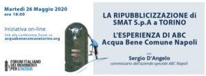 La ripubblicizzazione di Smat a Torino – L'esperienza di ABC, Acqua Bene Comune Napoli