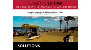 Dépasser les constats et faire des propositions – TINA – SOLUTIONS