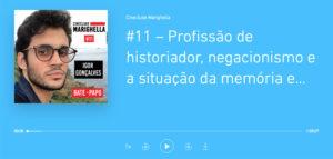 Podcast Cineclube Marighella #11.