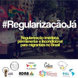 Campaña: Regularización inmediata, permanente y sin condiciones de los inmigrantes en el Brasil