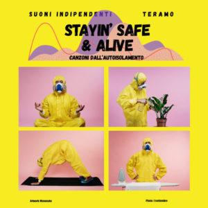 Stayin' Safe & Alive – Canzoni dall'autoisolamento per Teramo Solidale