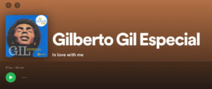 In Love With Me 27|06 – Gilberto Gil Especial