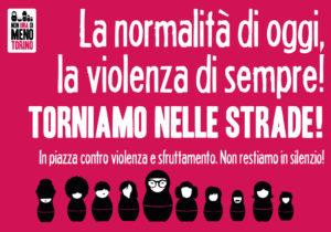 La normalità di oggi, la violenza di sempre: torniamo nelle strade!