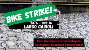 Bike Strike! La crisi sanitaria è una crisi ecologica!