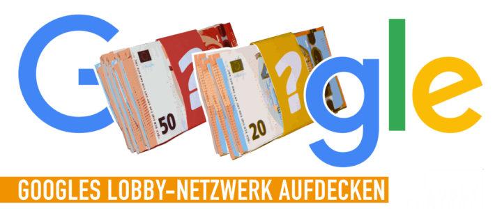 Offener Brief: Google muss sein Lobbynetzwerk offenlegen