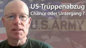 US-Truppenabzug: Chance oder Untergang?