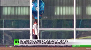 Jair Bolsonaro califica la cuarentena de «horrible» y desea regresar al trabajo