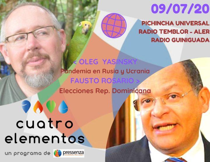 Cuatro Elementos del 09/07/2020 República Dominicana, Rusia y Ucrania