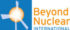 Beyond Nuclear International