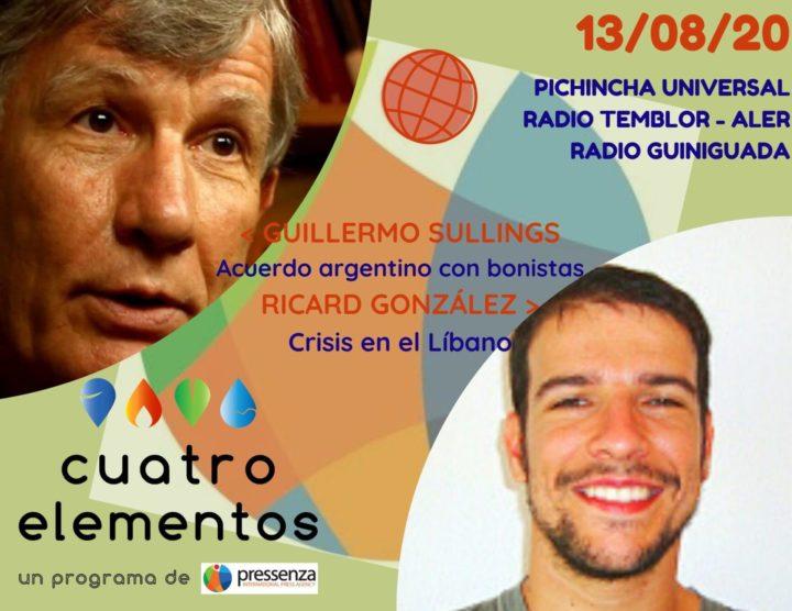 Cuatro Elementos del 13/08/2020 Acuerdo deuda argentina y Líbano