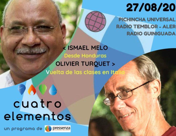 Cuatro Elementos del 27/08/2020 Honduras y la vuelta a clases en Italia