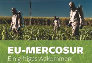EU-Mercosur-Abkommen fördert Handel mit hochgefährlichen Pestiziden