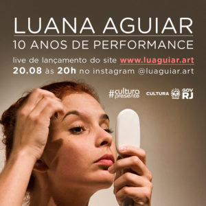 Luana Aguiar, 10 anos de performance e lançamento de novo site
