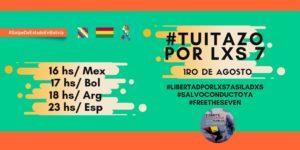 Convocan para este sábado 1 de Agosto a tuitazo de solidaridad por lxs 7 asiladxs