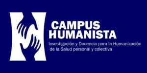 """Campus Humanista »(« Humanist Campus ») is born – Research and Teaching for the Humanization of Personal and Collective Health"