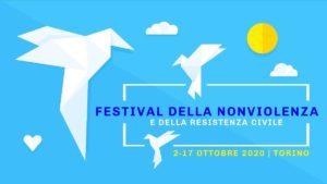 Torino: seconda edizione del Festival della Nonviolenza. 2-17 ottobre 2020