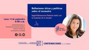 Ingrid Betancourt entregó testimonio sobre su secuestro