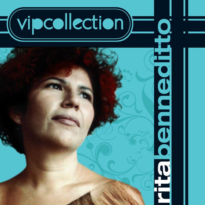 Vip Collection rita beneditto
