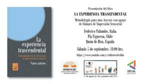 Presentación del libro «La experiencia trascendental. Metodología para una Ascesis con apoyo de Cámara de Supresión Sensorial» en Feria virtual