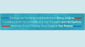 350 donne di Turchia e Grecia lanciano un appello per la pace