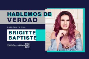 """Colombia: """"La conformación de una comisión de la verdad marca un hito en el propósito ético de una sociedad"""": Brigitte Baptiste"""