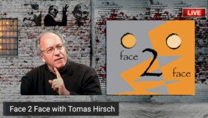 Face 2 Face with Tomas Hirsch