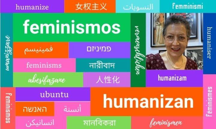 Des féminismes qui humanisent. 03- Alejandra Romo Lopez