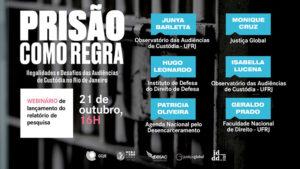 Abusos e ilegalidades marcam audiências de custódia realizadas no Rio de Janeiro
