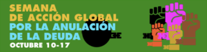 Semana de acción global por la Anulación de la deuda