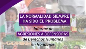 Honduras: a vulnerabilidade das defensoras dos direitos humanos