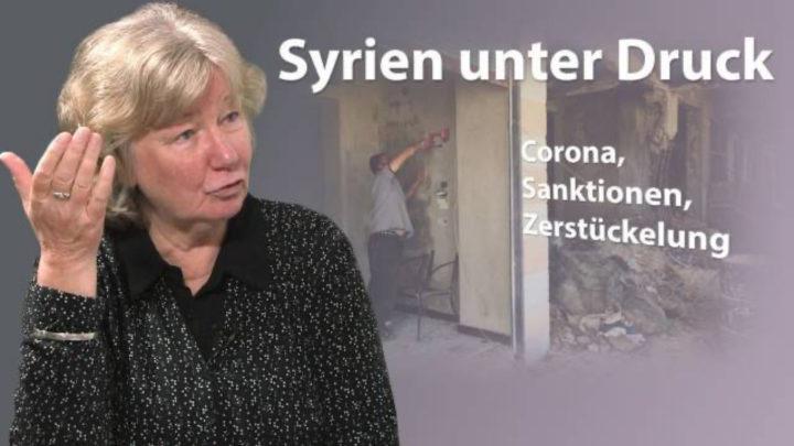 Syrien unter Druck: Corona, Sanktionen, Zerstückelung