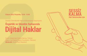 Panel: Özgürlük ve Gözetim Sarkacında Dijital Haklar