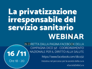 La privatizzazione irresponsabile del servizio sanitario – webinar 16/11/20 dalle 18 alle 20