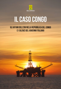 Il Rapporto di Re:Common sugli affari sospetti di ENI in Congo