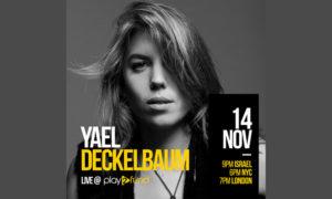 « Femmes du monde, unissez-vous » – Le live de Yael Deckelbaum en ligne