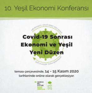 Konferans: Covid-19 Sonrası Ekonomi ve Yeşil Yeni Düzen