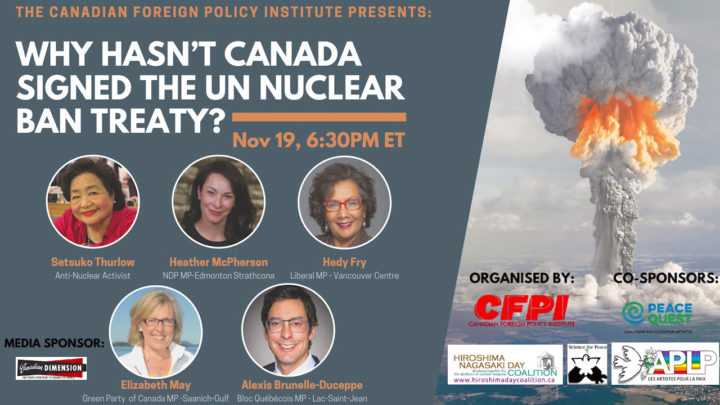 Why hasn't Canada signed the UN Nuclear Ban Treaty?