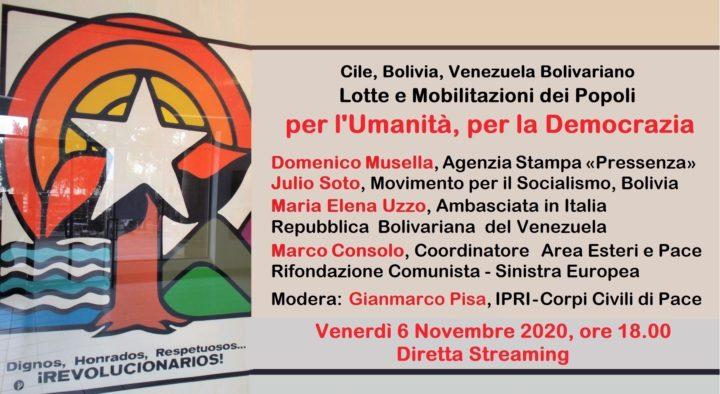 Per l'Umanità, per la Democrazia. Cile, Bolivia, Venezuela Bolivariano: Lotte e Mobilitazioni dei Popoli