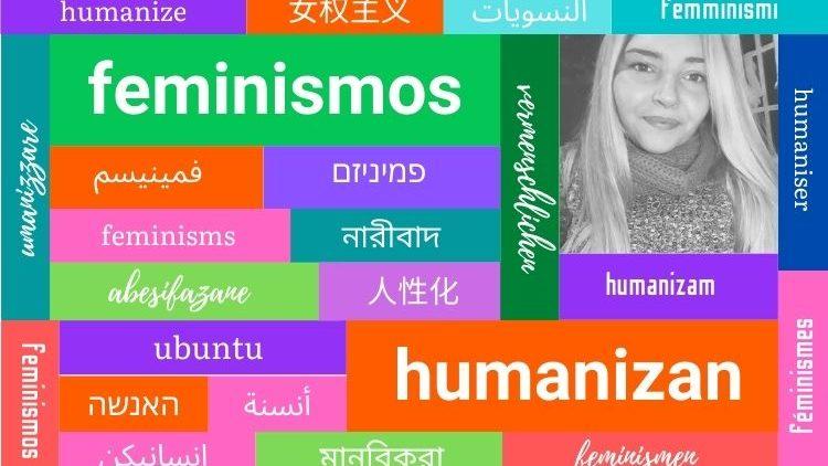 Humanisierende Feminismen 4 - Interview mit María Belén Echavarría