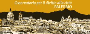 Costituito a Palermo l'Osservatorio politico per il diritto alla Città
