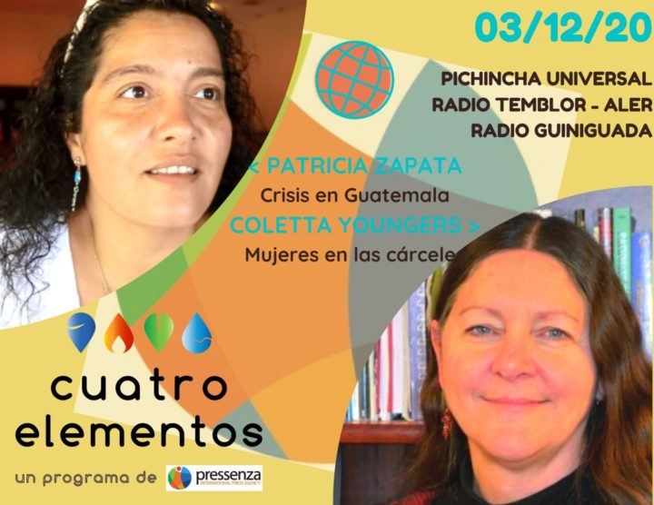 Cuatro Elementos 03/12/2020 Mujeres encarceladas y Guatemala