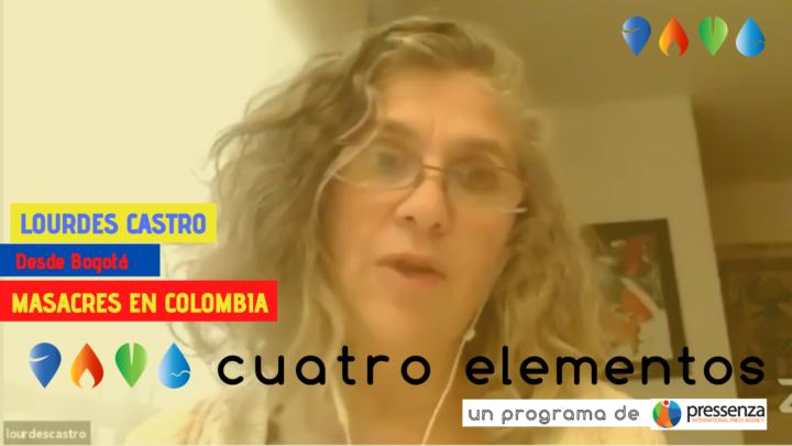 «Volvimos a algo que se había vuelto excepcional en Colombia como son las masacres» Lourdes Castro