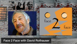 Face 2 Face with David Rothauser