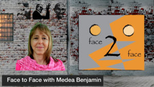 Face to Face with Medea Benjamin