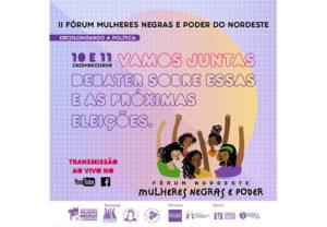 Fórum de Mulheres Negras e Poder reúne mais de 100 mulheres negras do Nordeste em encontro virtual